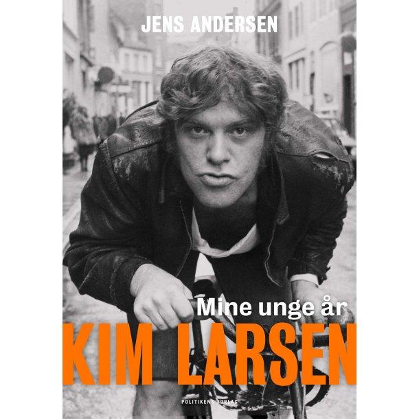 Kim Larsen - Mine unge år