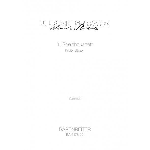 1. Streichquartett in vier Sätzen - Stranz, Ulrich