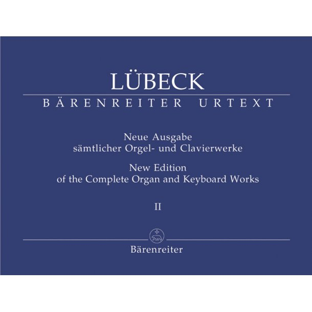 New Edition of the Complete Organ and Keyboard Works - Lübeck, Vincent (Senior)