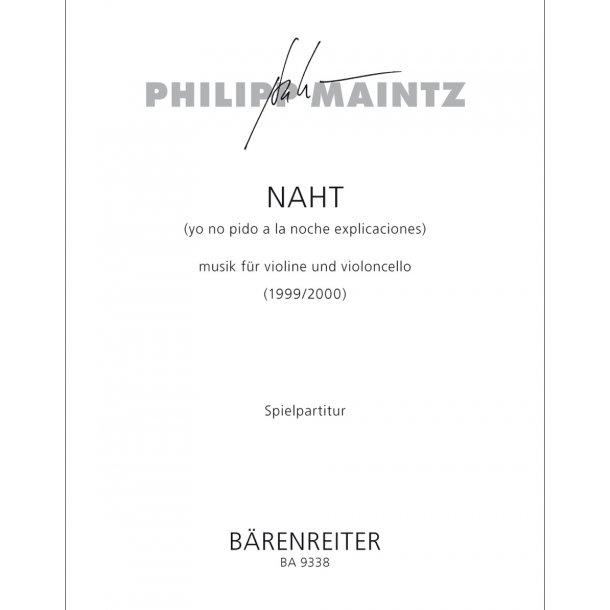 NAHT (yo no pido a la noche explicaciones) - Maintz, Philipp