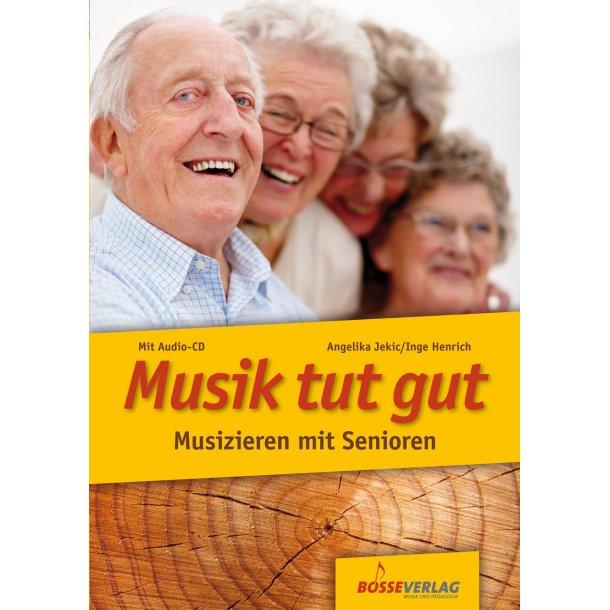 Musik tut gut - Jekic, Angelika / Henrich, Inge