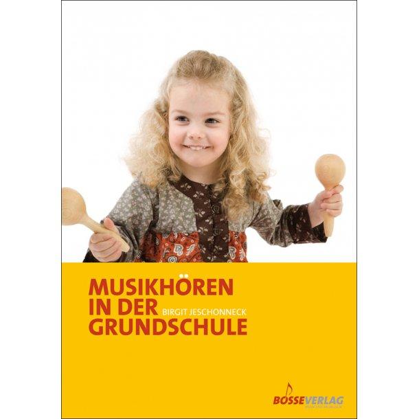 Musikhören in der Grundschule - Jeschonneck, Birgit