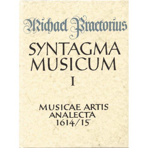 Musicae artis analecta - Materialien zur Liturgie und zur kirchlichen und weltlichen Musik (lateinisch). facsimile der Ausgabe 1614/15 - Praetorius, Michael