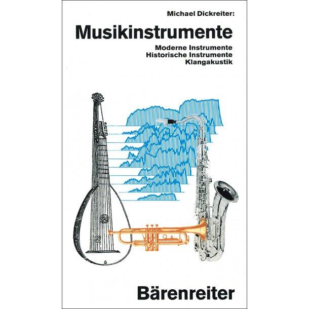Musikinstrumente - Dickreiter, Michael