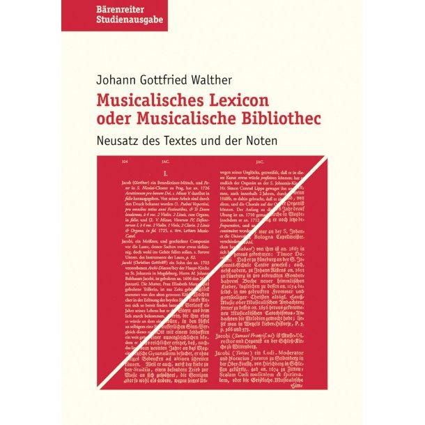 Musicalisches Lexicon oder Musicalische Bibliothec - Walther, Johann Gottfried