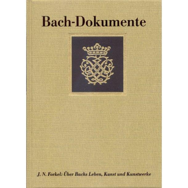 Über Johann Sebastian Bachs Leben, Kunst und Kunstwerke (Leipzig 1802). Edition - Quellen - Materialien - Forkel, Johann Nikolaus