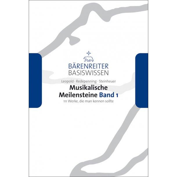 Musikalische Meilensteine - Leopold, Silke / Redepenning, Dorothea / Steinheuer, Joachim
