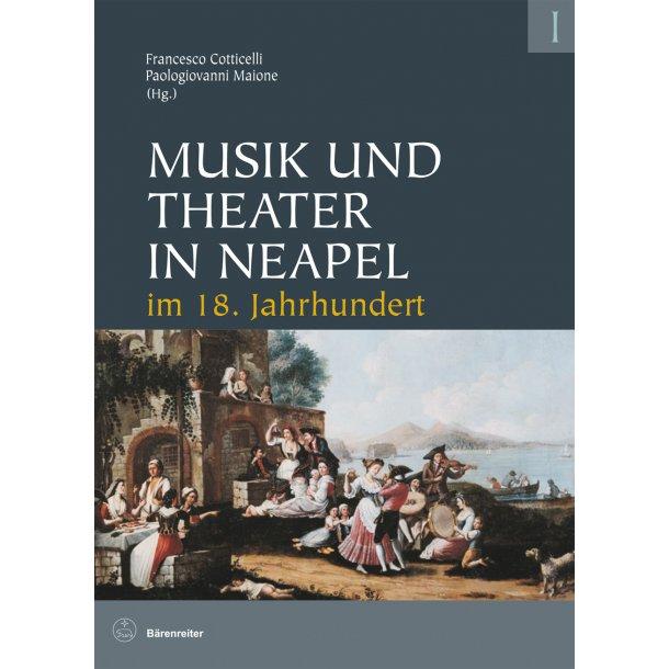 Musik und Theater in Neapel im 18. Jahrhundert -