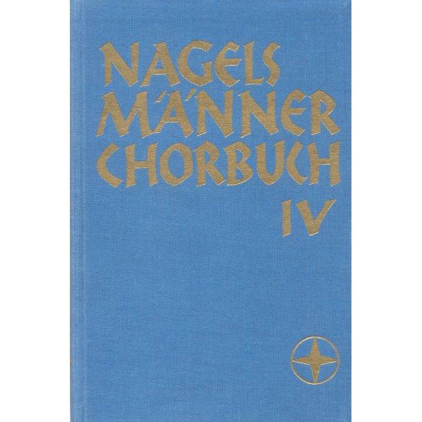 Nagels Männerchorbuch. Band 4 -
