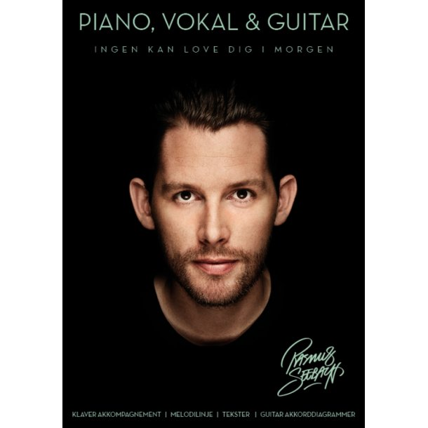 Ingen kan love dig i morgen - Piano, Vokal & Guitar: Rasmus Seebach