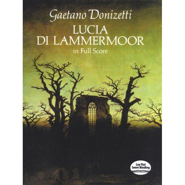 Gaetano Donizetti: Lucia Di Lammermoor In Full Score