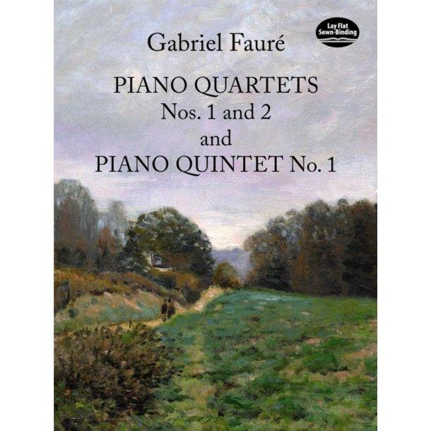 Gabriel Fauré: Piano Quartet No.1/Piano Quartet No.2/Piano Quintet No.1