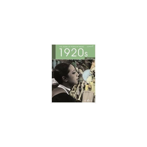 100 Years Of Popular Music: '20s Volume 2 (New Edition)