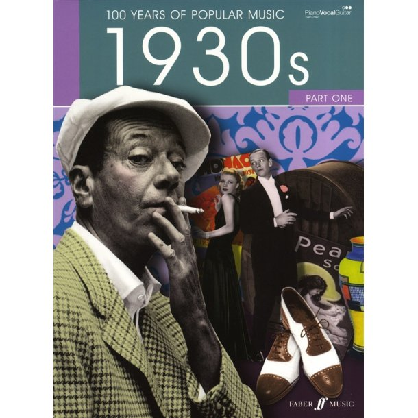 100 Years Of Popular Music: 1930s - Part 1 (New Edition)