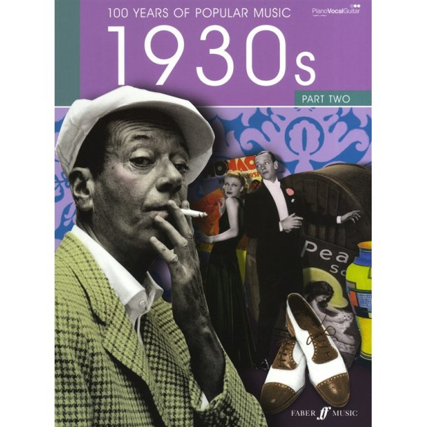 100 Years Of Popular Music: 1930s - Part 2 (New Edition)