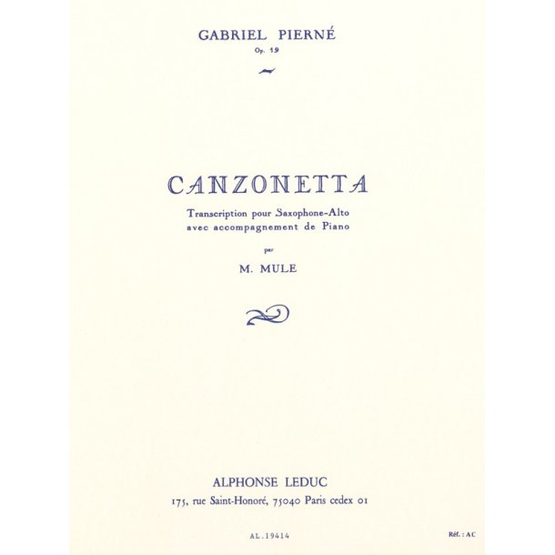 Gabriel Pierné: Canzonetta For Alto Saxophone And Piano Op.19