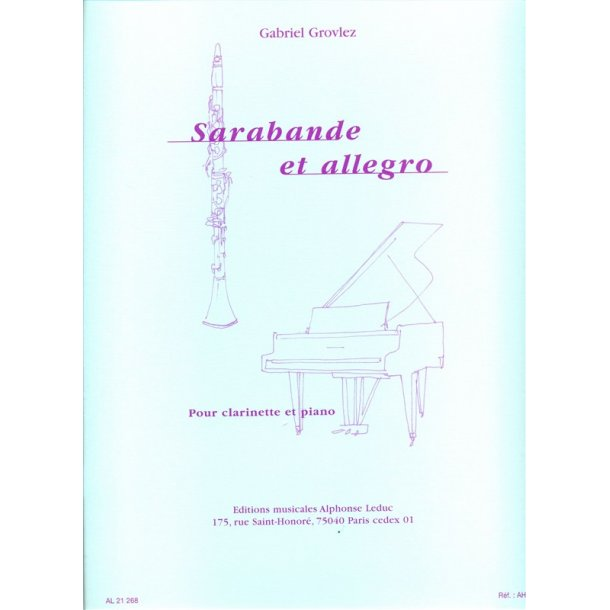 Gabriel Grovlez: Sarabande Et Allegro For Clarinet And Piano
