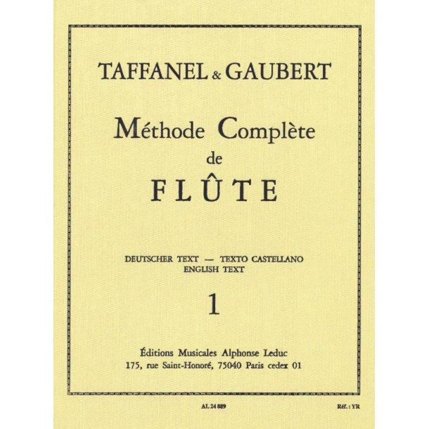 Paul Taffanel/Philippe Gaubert: Methode Complete De Flute Vol.1