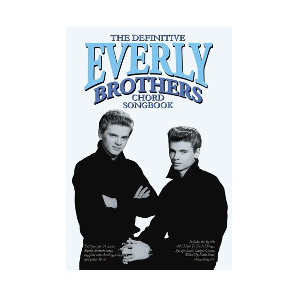 The Definitive Everly Brothers Chord Songbook Lyrics Chords