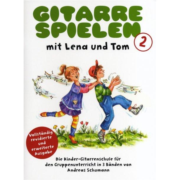 Gitarre Spielen mit Lena und Tom - Book 2