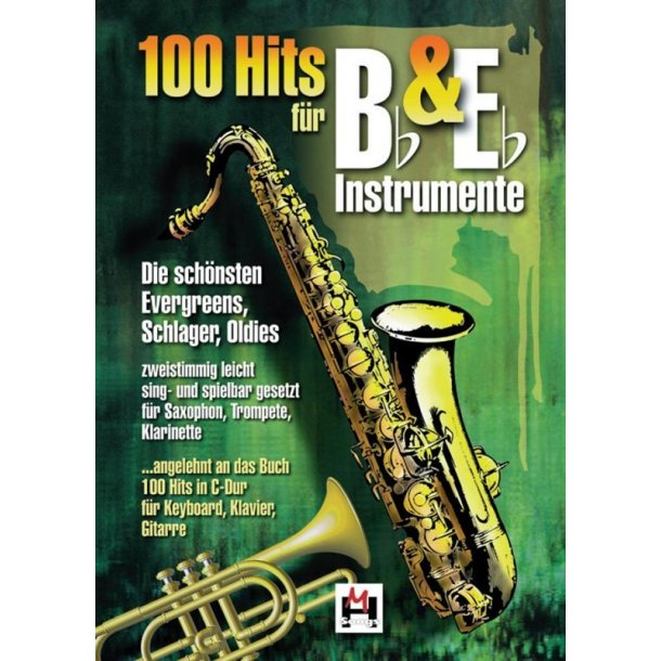 100 Hits For B Flat and E Flat Instruments