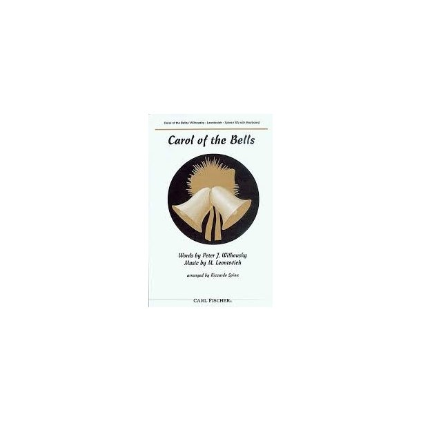 Mykola Leontovich: Carol Of The Bells