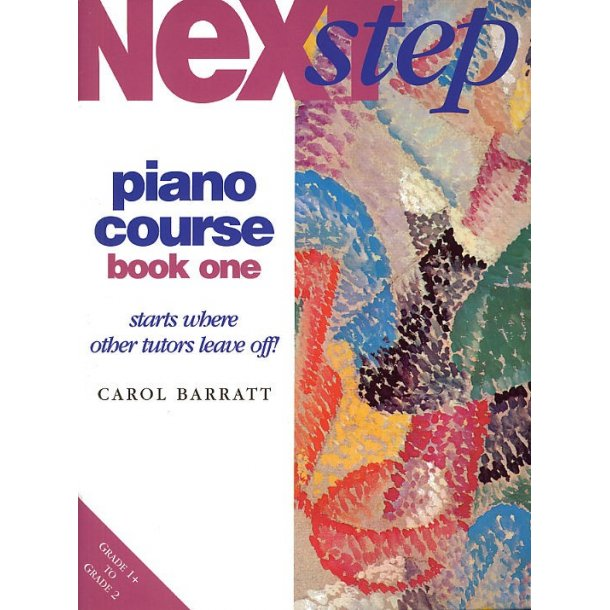 Next Step Piano Course Book 1 (carol Barratt)