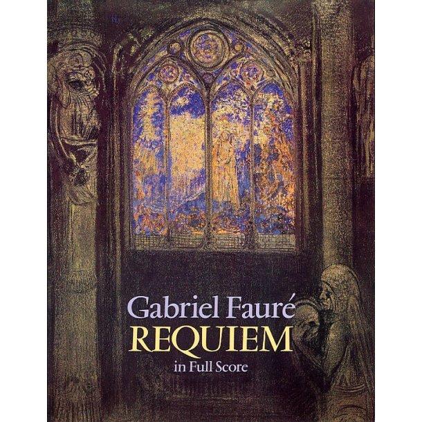Gabriel Faure: Requiem (Full Score)