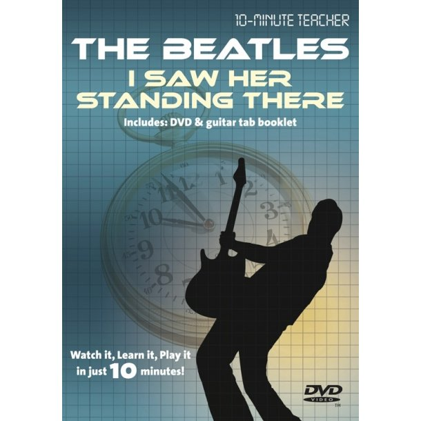 10-Minute Teacher: The Beatles - I Saw Her Standing There