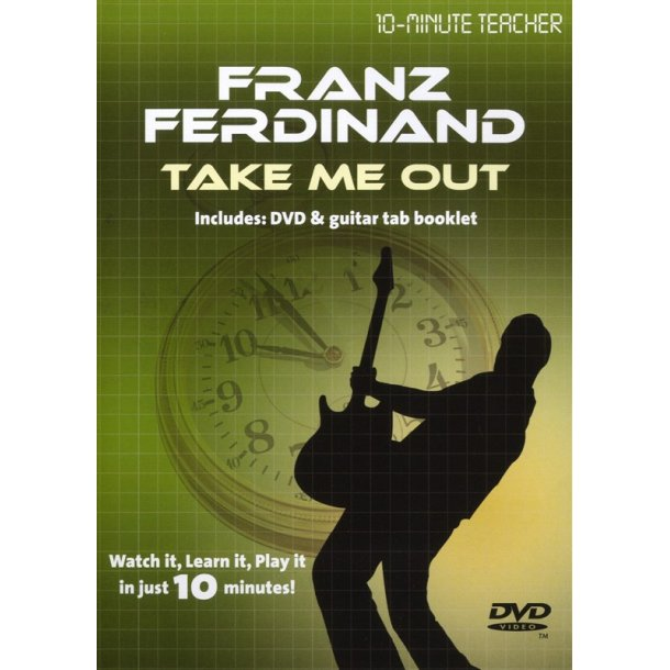 10-Minute Teacher: Franz Ferdinand - Take Me Out