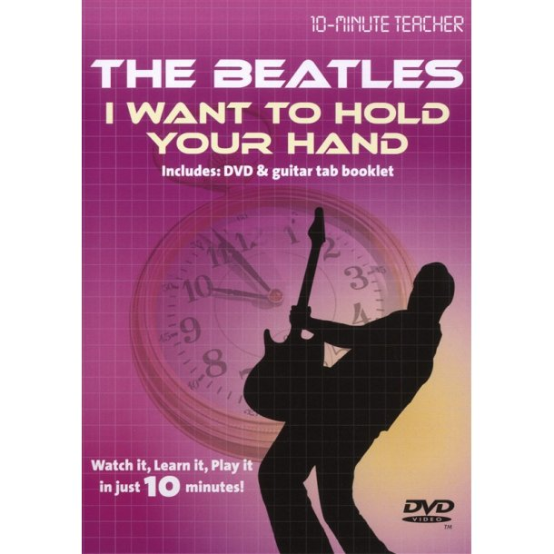 10-Minute Teacher: The Beatles - I Want To Hold Your Hand