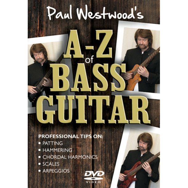 Paul Westwood: A-Z Of Bass Guitar