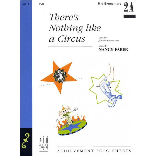 Nancy Faber: There's Nothing Like a Circus
