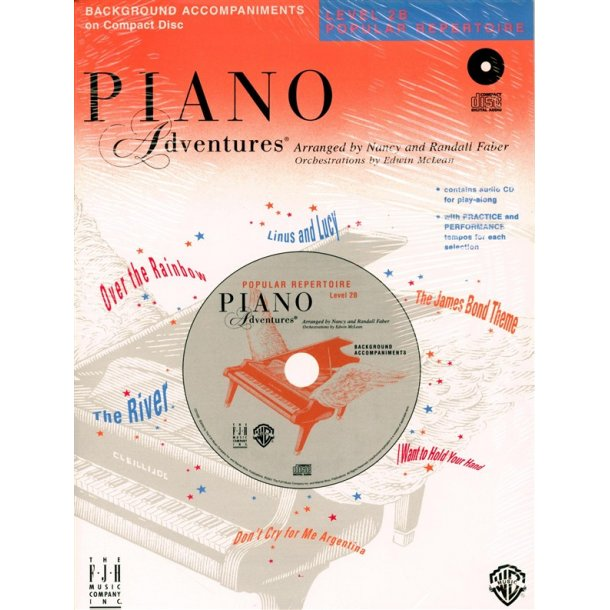 Nancy & Randall Faber: Piano Adventures® Popular Repertoire CD, Level 2B