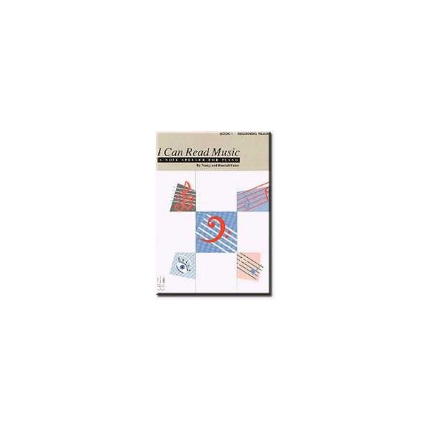Nancy & Randall Faber: I Can Read Music - Book 1