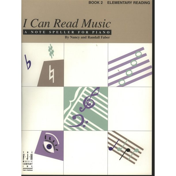 Nancy & Randall Faber: I Can Read Music - Book 2