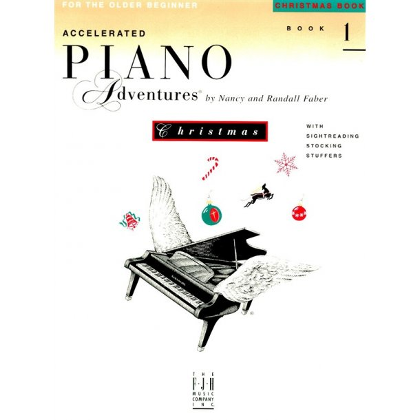 Nancy And Randall Faber: Accelerated Piano Adventures For The Older Beginner - Christmas Book  1