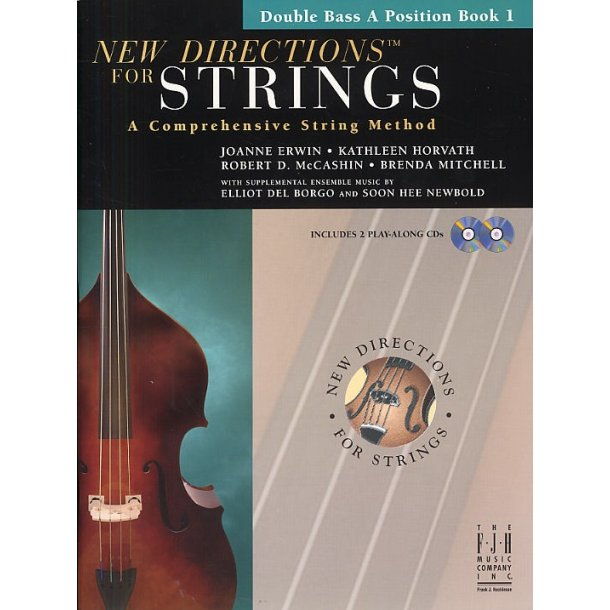 New Directions For Strings: A Comprehensive String Method - Book 1 (Double Bass A Position)