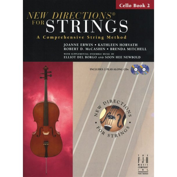 New Directions For Strings: A Comprehensive String Method - Book 2 (Cello)