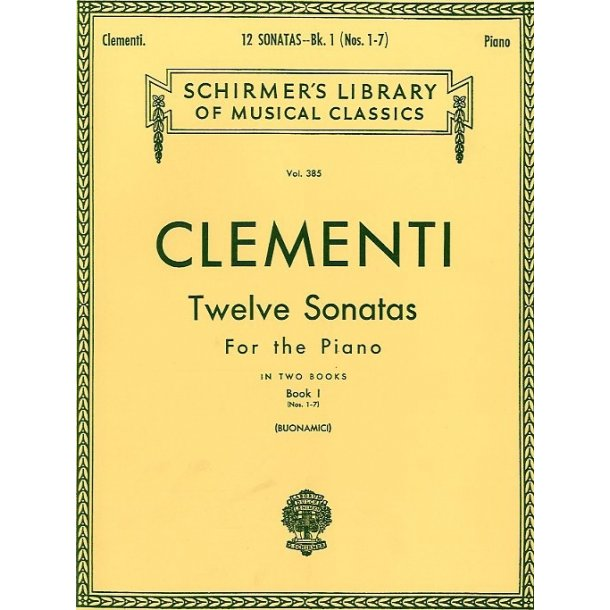 Muzio Clementi: Twelve Sonatas For The Piano - Book I
