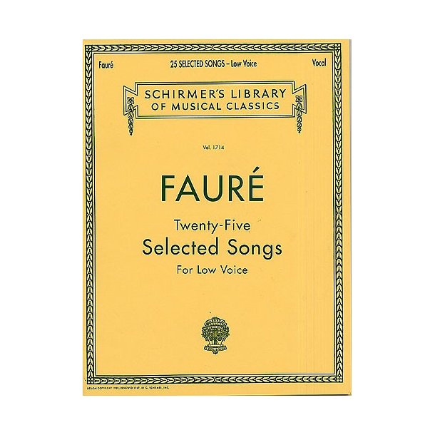 Gabriel Faure: Twenty-five Selected Songs (Low Voice)