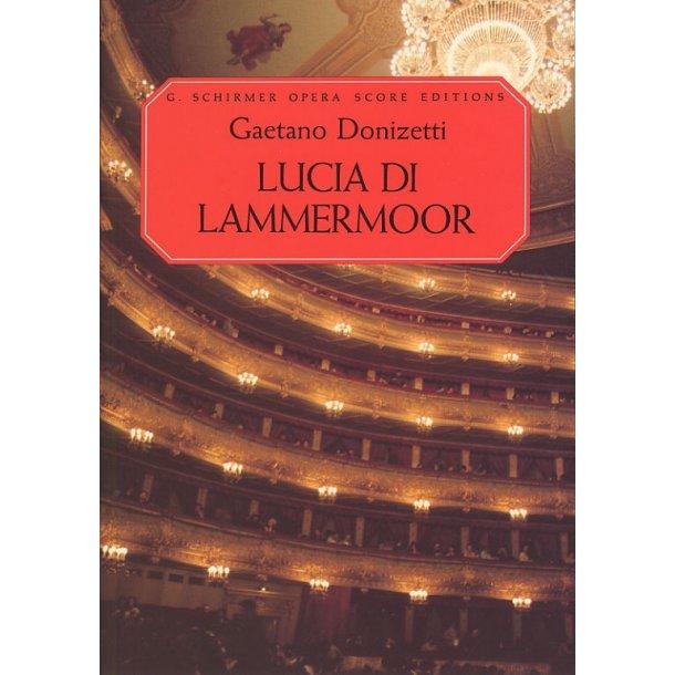 Gaetano Donizetti: Lucia Di Lammermoor (Vocal Score)
