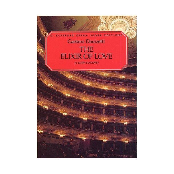 Gaetono Donizetti: L'Elisir d'Amore (Vocal Score)- Schirmer Edition