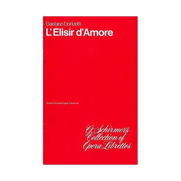 Gaetano Donizetti: L'Elisir D'Amore (Libretto)