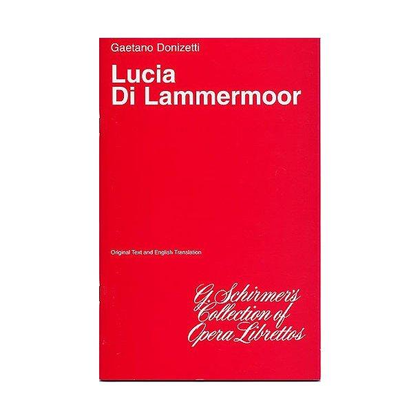 Gaetono Donizetti: Lucia Di Lammermoor (Libretto)