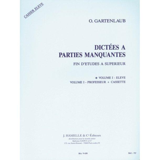 Gartenlaub Dictees A Parties Manquantes Fin D'etudes Sup 1 Eleve Bk