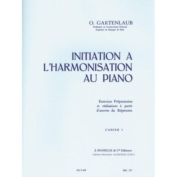 Gartenlaub Initiation A L'harmonisation Au Piano Volume 1 Piano Bk