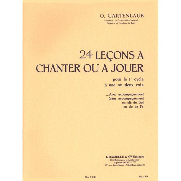 Gartenlaub 24 Lecons A Chanter Ou A Jouer Cycle 1 1 Ou 2 Voices Choral