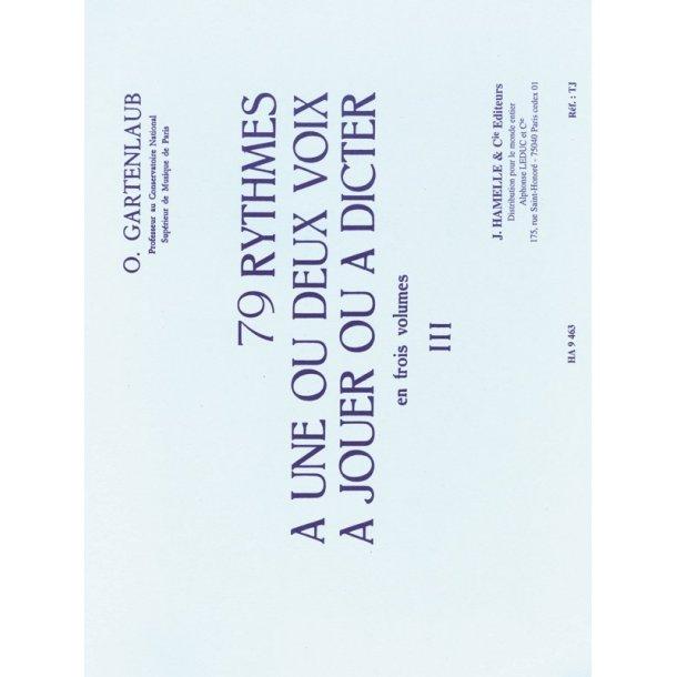 Gartenlaub 79 Rythmes A 1 Ou 2 Voix A Jouer Ou A Dicter Volume 3 Book
