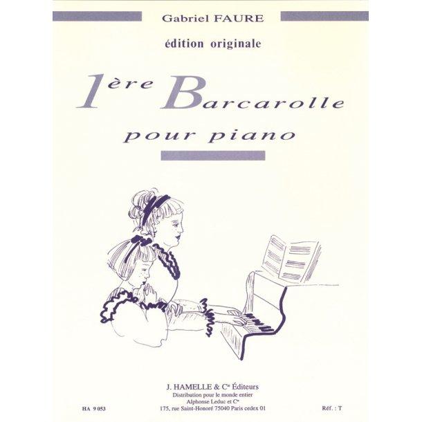Gabriel Faure: Barcarolle No.1 In A Minor Op.26
